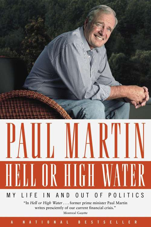 Hell or High Water: My Life in and out of Politics