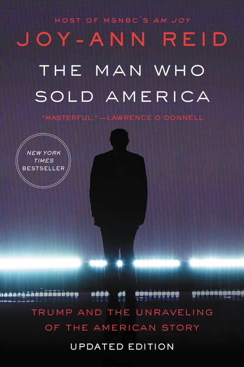 Collection sample book cover The Man Who Sold America by Joy-Ann Reid