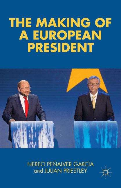 The Making of a European President