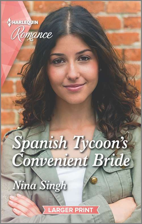Spanish Tycoon's Convenient Bride: Spanish Tycoon's Convenient Bride / Her Man Behind The Badge (men Of The West) (Mills And Boon True Love Ser.)