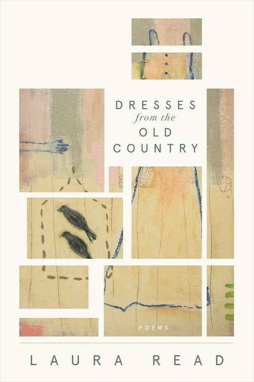 Dresses from the Old Country (American Poets Continuum #168)