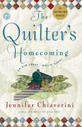 The Quilter's Homecoming (Elm Creek Quilts #10)