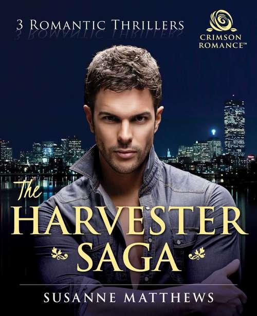 The Harvester Saga: 3 Romantic Thrillers