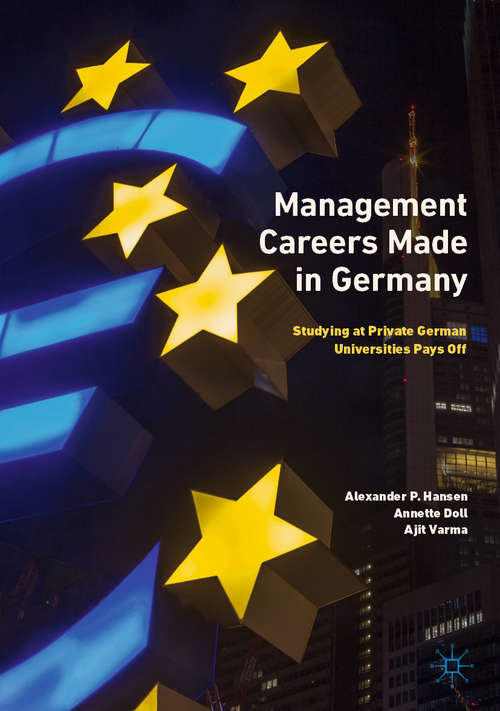 Management Careers Made in Germany: Studying at Private German Universities Pays Off