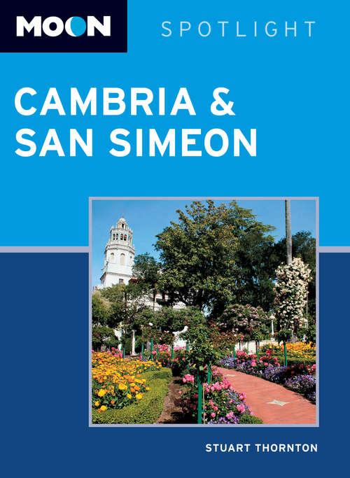 Moon Spotlight Cambria & San Simeon: 2014