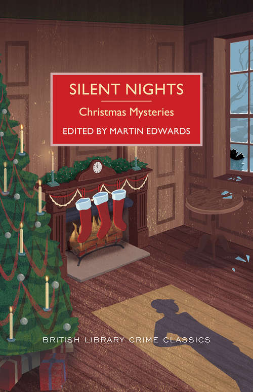 Silent Nights: Christmas Mysteries (British Library Crime Classics #0)
