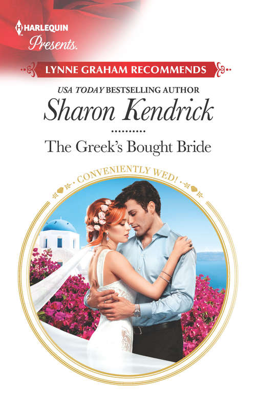 The Greek's Bought Bride: The Greek's Bought Bride (conveniently Wed!) / Wed For His Secret Heir (secret Heirs Of Billionaires) (Conveniently Wed! #8)