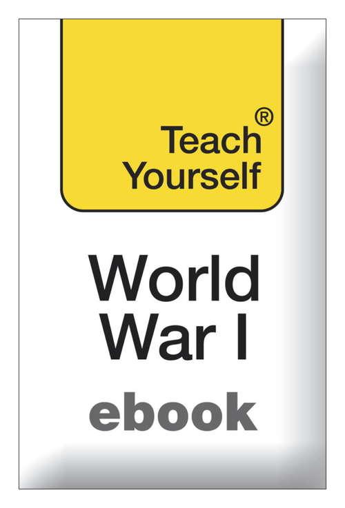 The First World War: Teach Yourself