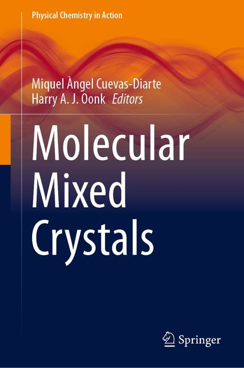Molecular Mixed Crystals (Physical Chemistry in Action)