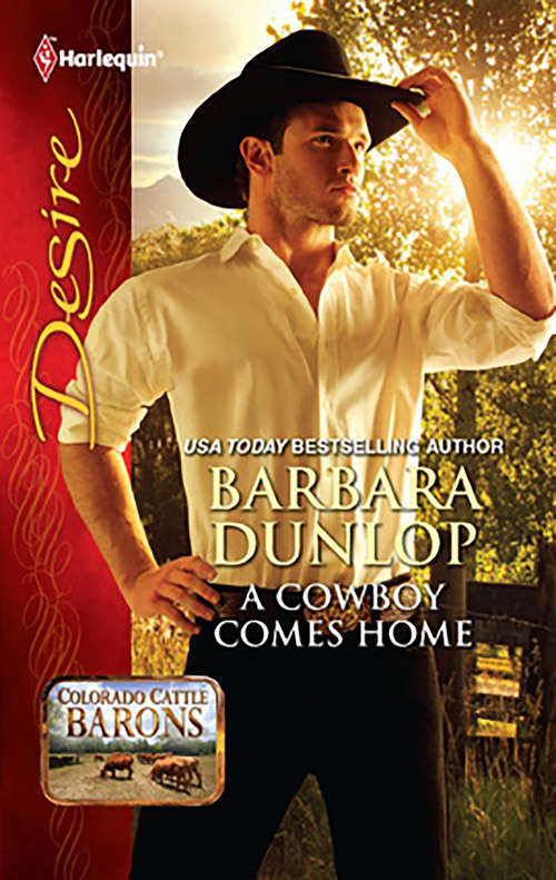 A Cowboy Comes Home (Colorado Cattle Barons #2134)