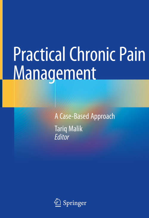 Practical Chronic Pain Management: A Case-Based Approach