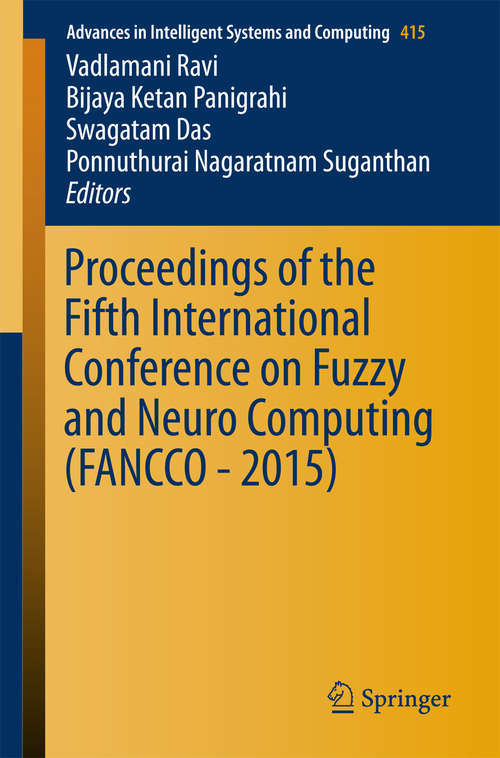Proceedings of the Fifth International Conference on Fuzzy and Neuro Computing (FANCCO - #2015)