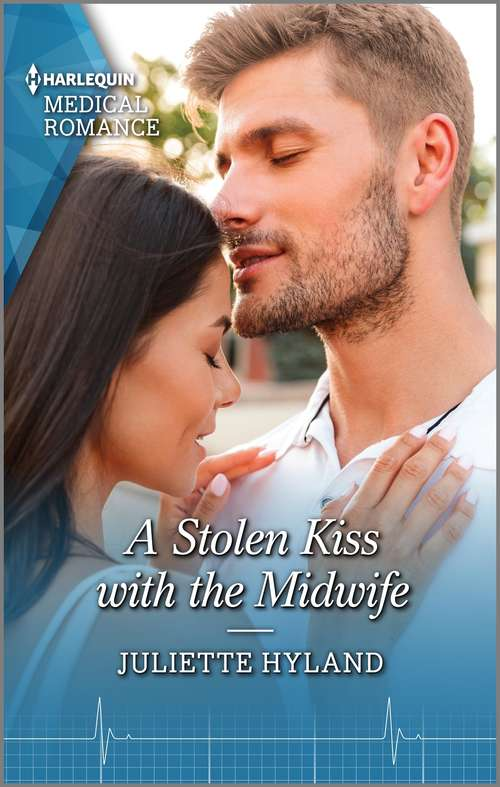 A Stolen Kiss with the Midwife: A Stolen Kiss With The Midwife / Awakening His Shy Vet (Mills And Boon Medical Ser.)