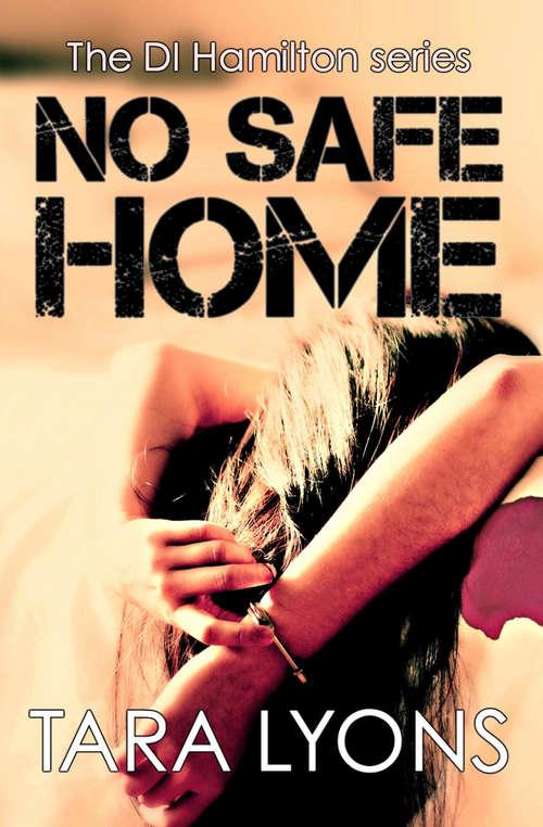 No Safe Home (DI Hamilton Series #2)