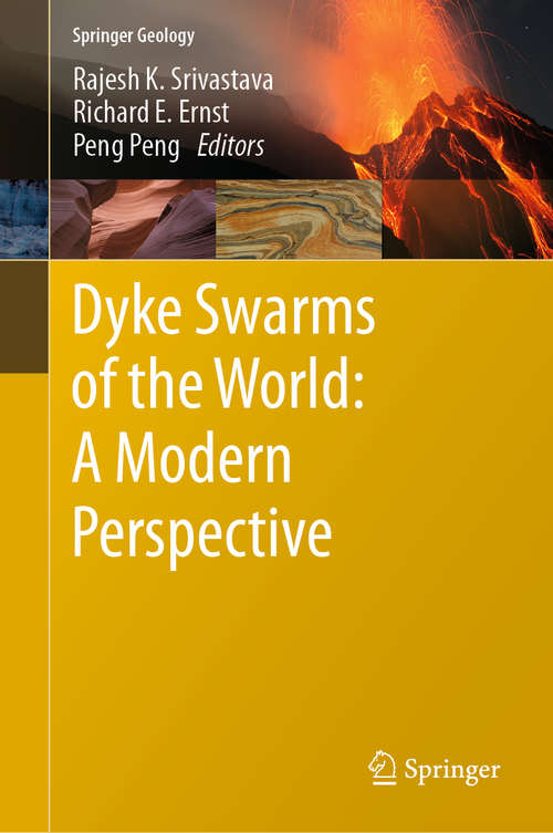 Dyke Swarms of the World: A Modern Perspective (Springer Geology)