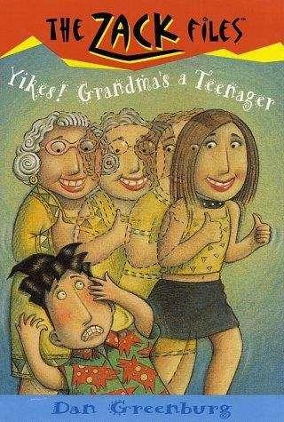 The Zack Files #17: Yikes! Grandma's a Teenager
