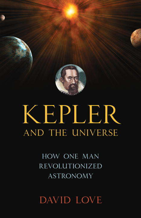 Kepler and the Universe