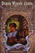 The Magicians of Caprona (The Chronicles of Chrestomanci Book #2)