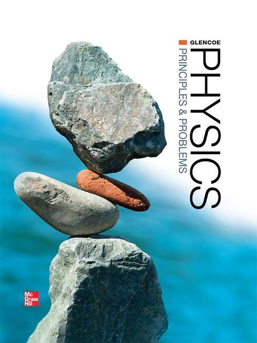 Glencoe Physics: Principles and Problems