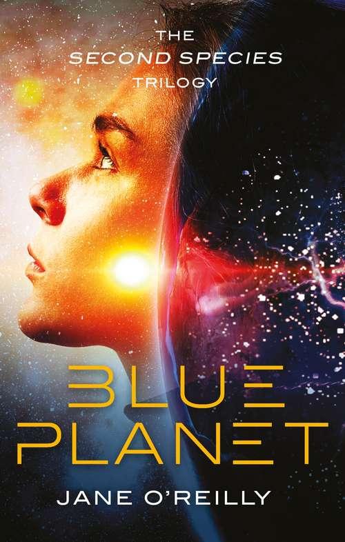 Blue Planet (Second Species Trilogy)