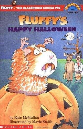 Fluffy's Happy Halloween (Fluffy the Classroom Guinea Pig #3)