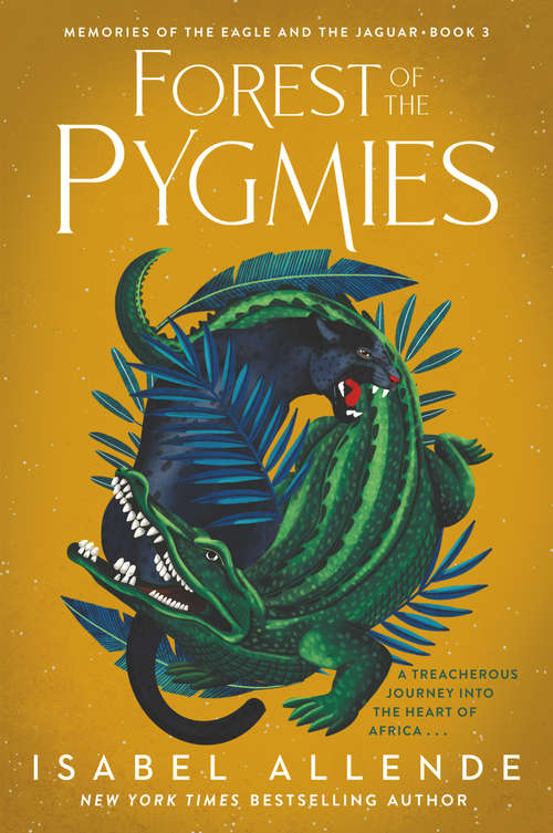Forest of the Pygmies: Bilingual Reading Group Guide (Memories of the Eagle and the Jaguar #3)