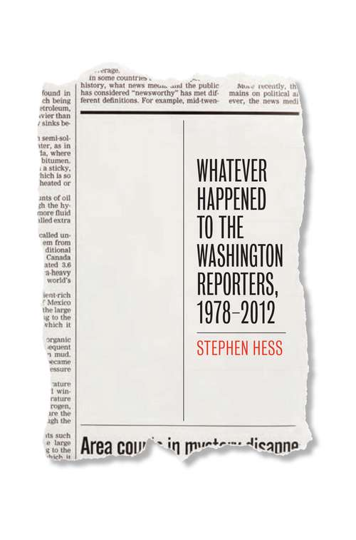 Whatever Happened to the Washington Reporters, 1978-2012
