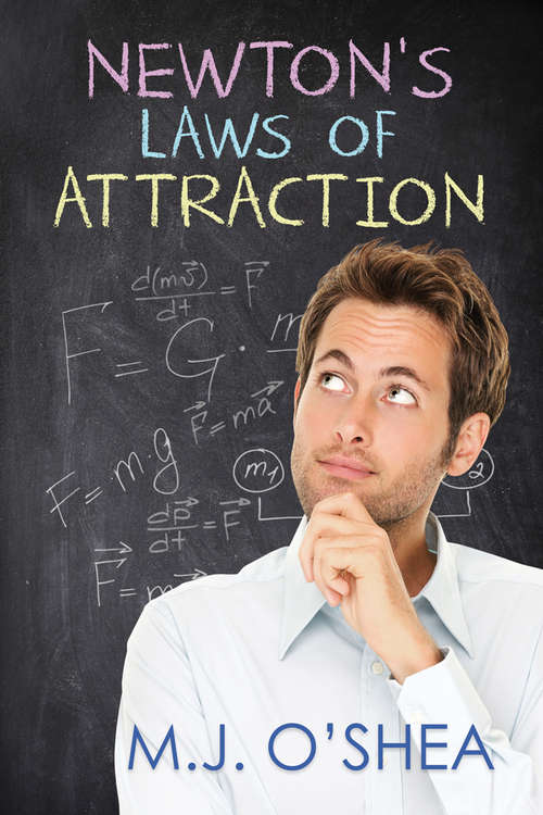 Newton's Laws of Attraction (Newton's Laws of Attraction and Impractical Magic)