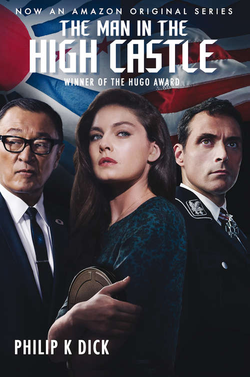 Collection sample book cover The Man in the High Castle, Woman with two man one on either side in front of flags.