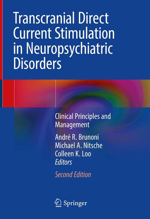 Transcranial Direct Current Stimulation in Neuropsychiatric Disorders: Clinical Principles and Management