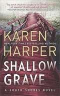 Shallow Grave (South Shores Ser. #4)