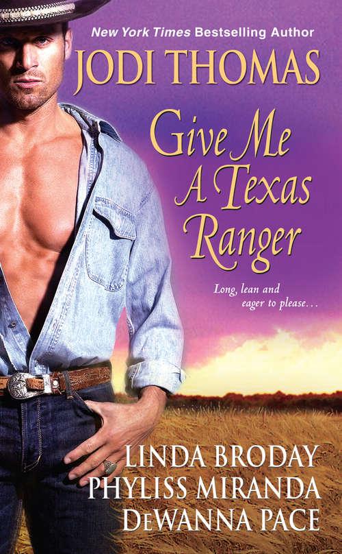 Give Me A Texas Ranger
