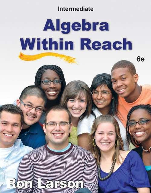 Algebra Within Reach: Intermediate Algebra