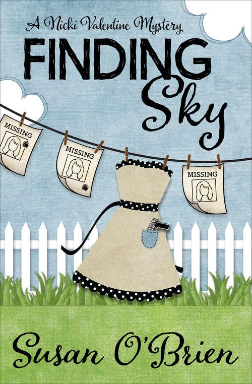 Finding Sky (The Nicki Valentine Mysteries #1)