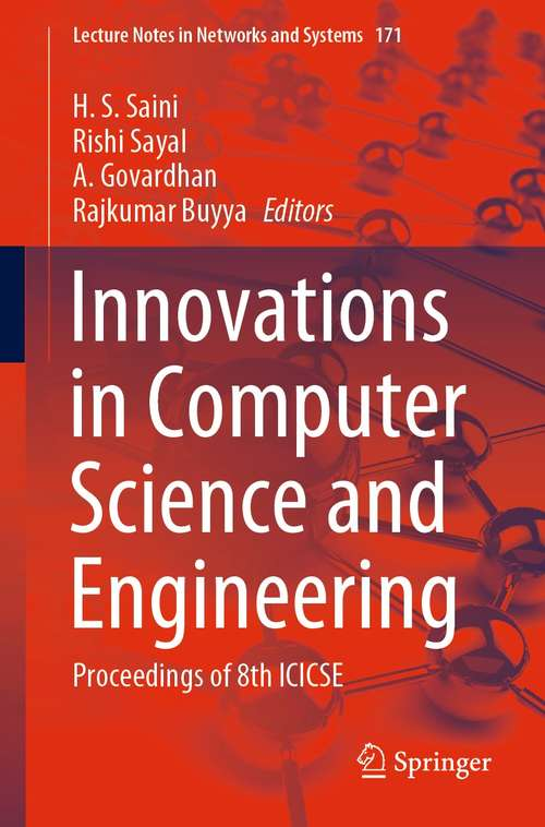 Innovations in Computer Science and Engineering: Proceedings of 8th ICICSE (Lecture Notes in Networks and Systems #171)
