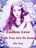 Endless Love: Volume 17 (Volume 17 #17)