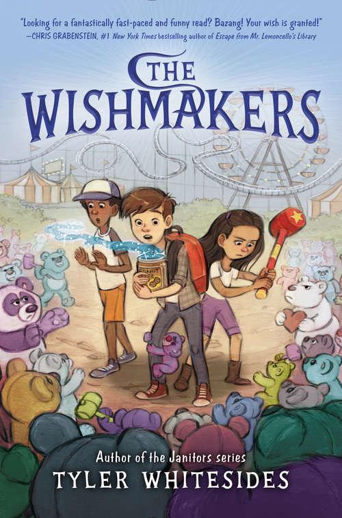 The Wishmakers (Wishmakers #1)