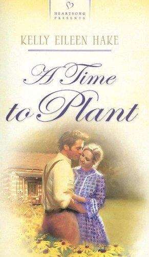 A Time to Plant