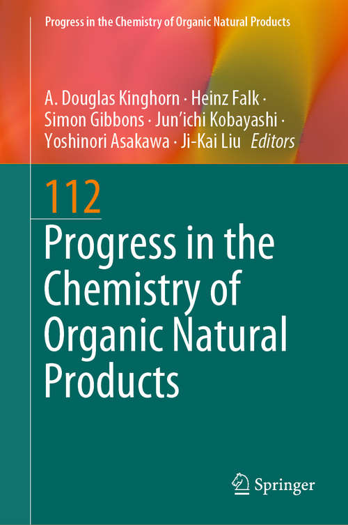 Progress in the Chemistry of Organic Natural Products 112 (Progress in the Chemistry of Organic Natural Products #112)