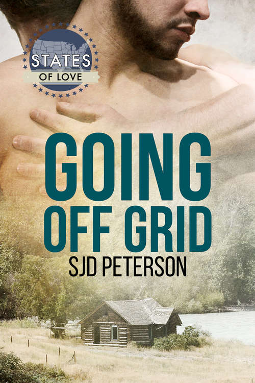 Going Off Grid (States of Love #37)