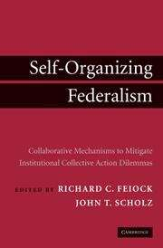 Self-Organizing Federalism: Collaborative Mechanisms to Mitigate Institutional Collective Action Dilemmas