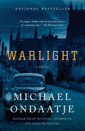 Warlight: A novel (Vintage International)