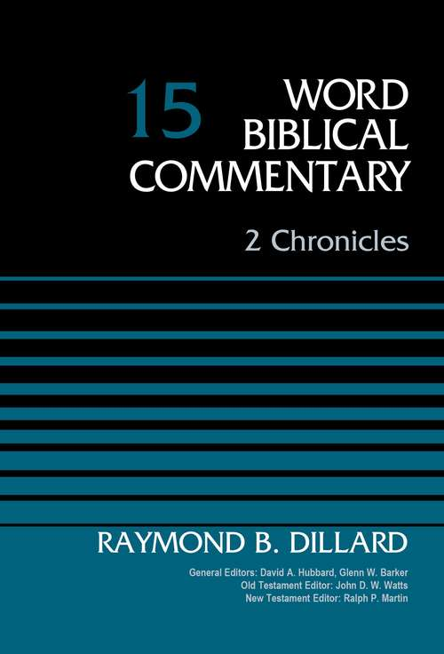 2 Chronicles (Word Biblical Commentary #15)