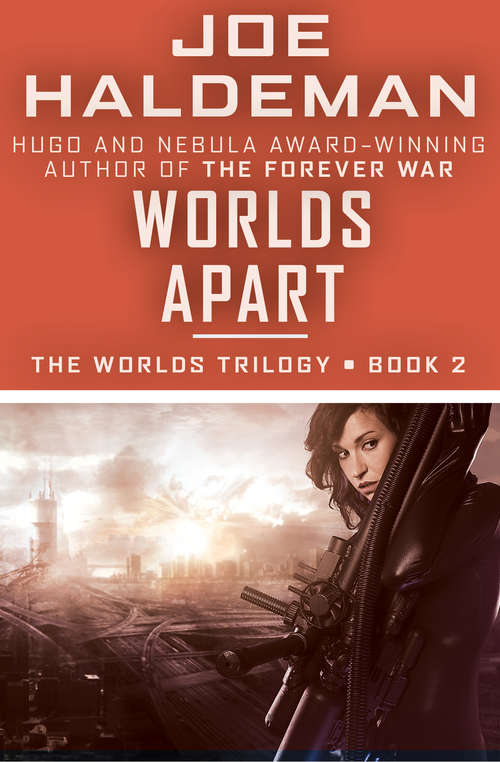 Worlds Apart: Worlds, Worlds Apart, And Worlds Enough And Time (The Worlds Trilogy #2)