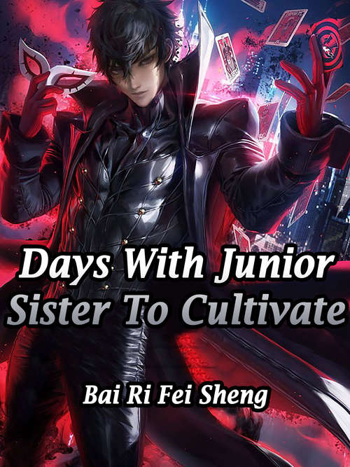 Days With Junior Sister To Cultivate: Volume 1 (Volume 1 #1)