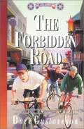 Forbidden Road (Reel Kids Adventures #8)