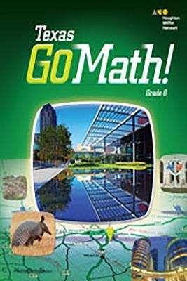 Texas Go Math! Grade 8