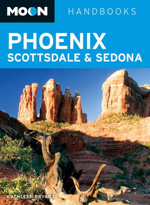 Moon Phoenix, Scottsdale & Sedona: 2013