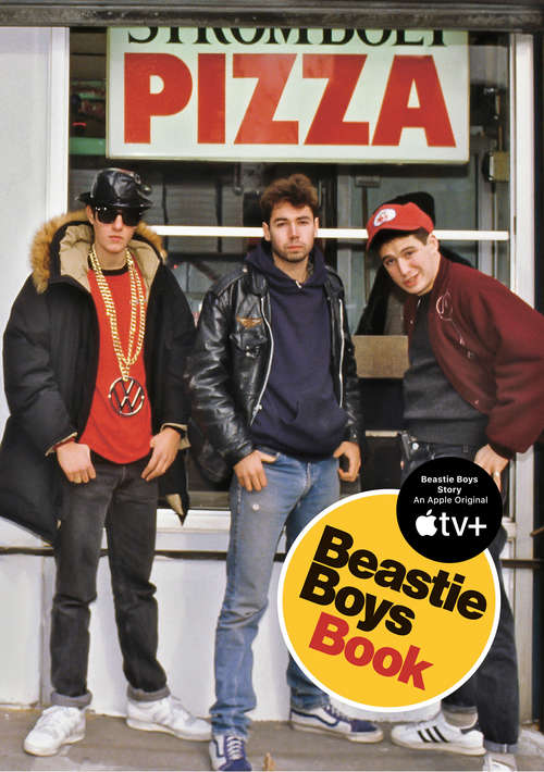 Beastie Boys Book by Adam Horovitz and Michael Diamond.