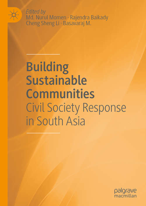 Building Sustainable Communities: Civil Society Response in South Asia